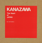 KANAZAWAThe Heart of JAPAN
